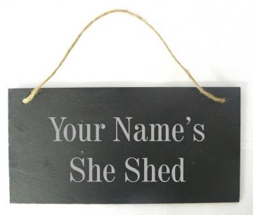 Personalised ' She Shed' Hanging Slate Plaque